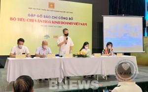 Công bố Bộ tiêu chí văn hoá kinh doanh Việt Nam